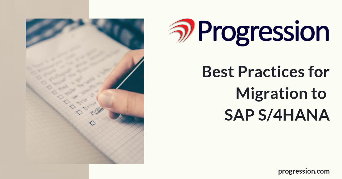Best Practices for Migration to SAP S4HANA
