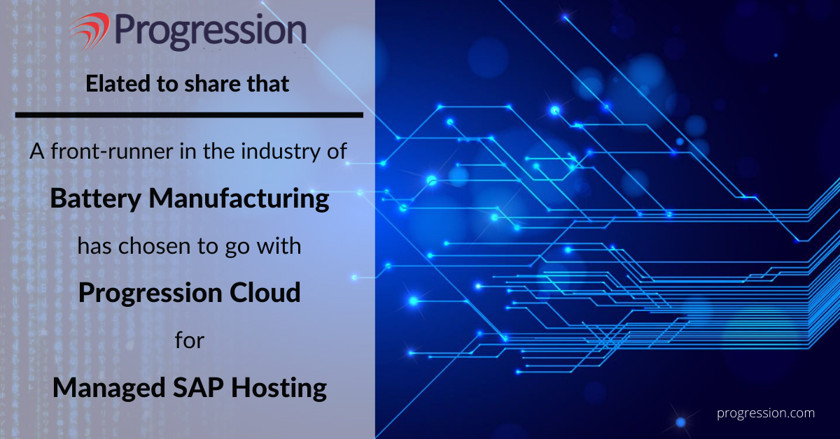 Progression SAP Client Battery Manufacturing